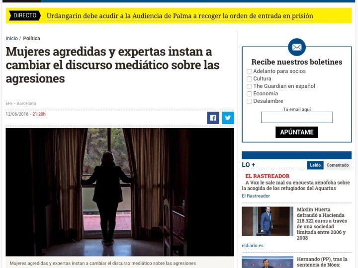 """PRENSA: eldiario.es """"Mujeres agredidas y expertas instan a cambiar el discurso mediático agresiones"""""""