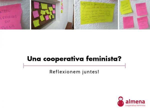 Una cooperativa feminista? Reflexionem juntes!